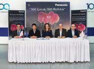"""PANASONIC'TEN 100. YIL ANISINA """"100 ÇOCUK, 100 MUTLULUK"""" PROJESİ"""